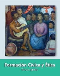 Formación Cívica y Ética Tercer grado